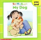 Sight Word Readersのセット絵本の中の1冊です-My dog