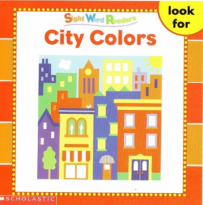 Sight Word Readersのセット絵本の中の1冊です-City colors