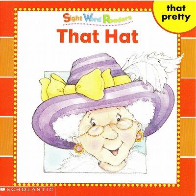 サイトワードリーダーズ 英語絵本 幼児 That hat.jpg
